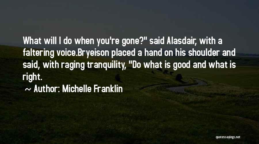 Life Inspirational Quotes By Michelle Franklin