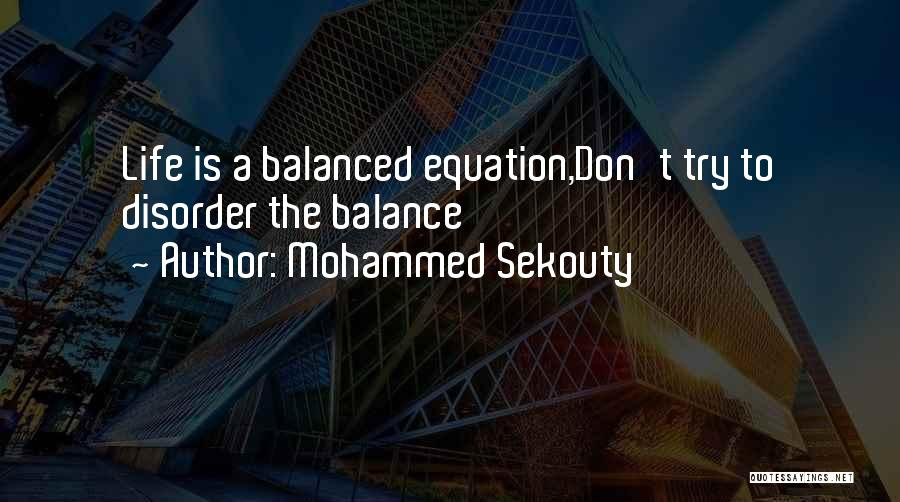 Life Inspirational Quotes By Mohammed Sekouty