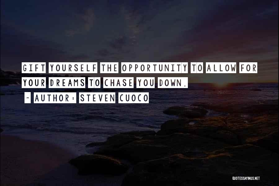 Life Inspirational Quotes By Steven Cuoco