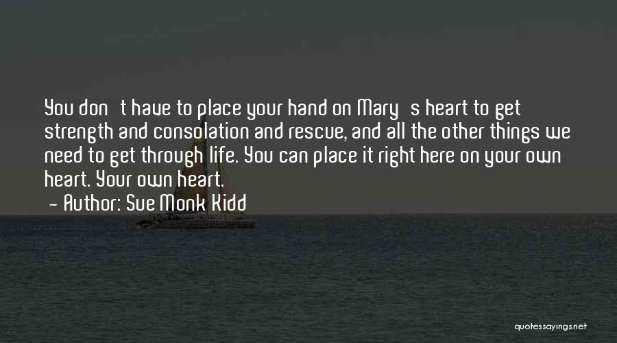 Life Inspirational Quotes By Sue Monk Kidd