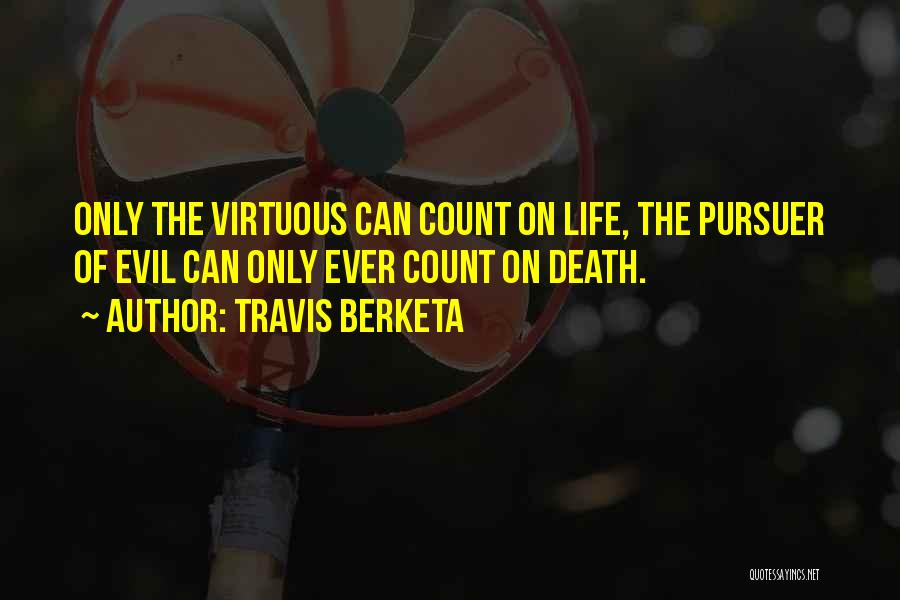 Life Inspirational Quotes By Travis Berketa