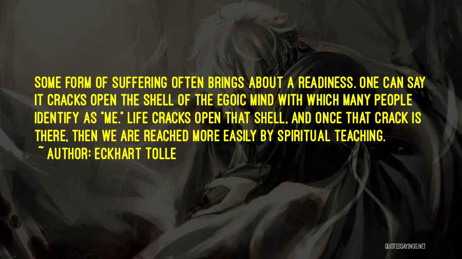 Life Is About Me Quotes By Eckhart Tolle