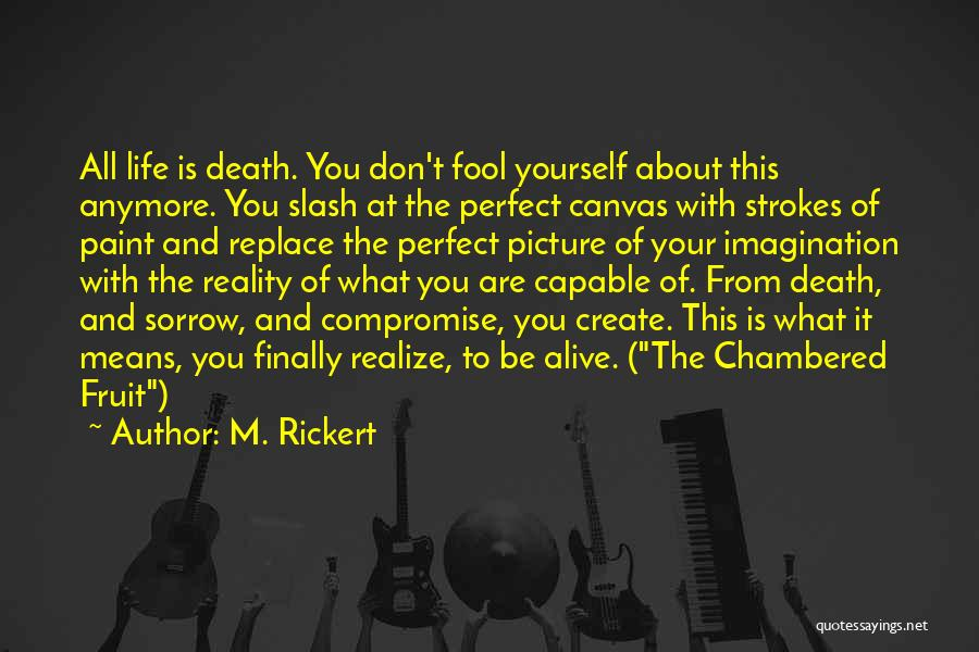Life Is All About Compromise Quotes By M. Rickert