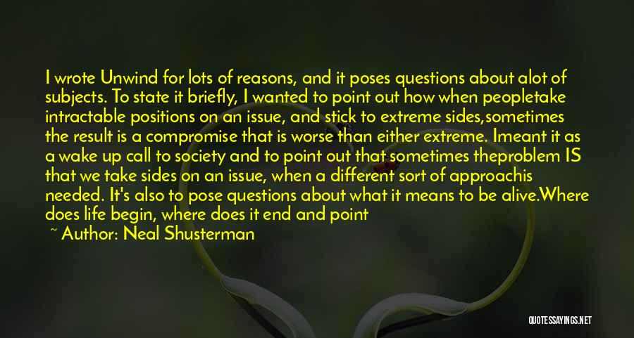 Life Is All About Compromise Quotes By Neal Shusterman
