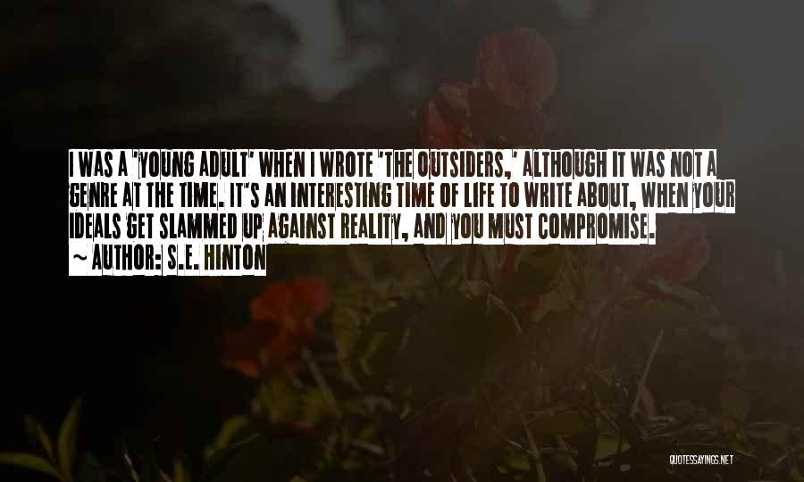 Life Is All About Compromise Quotes By S.E. Hinton