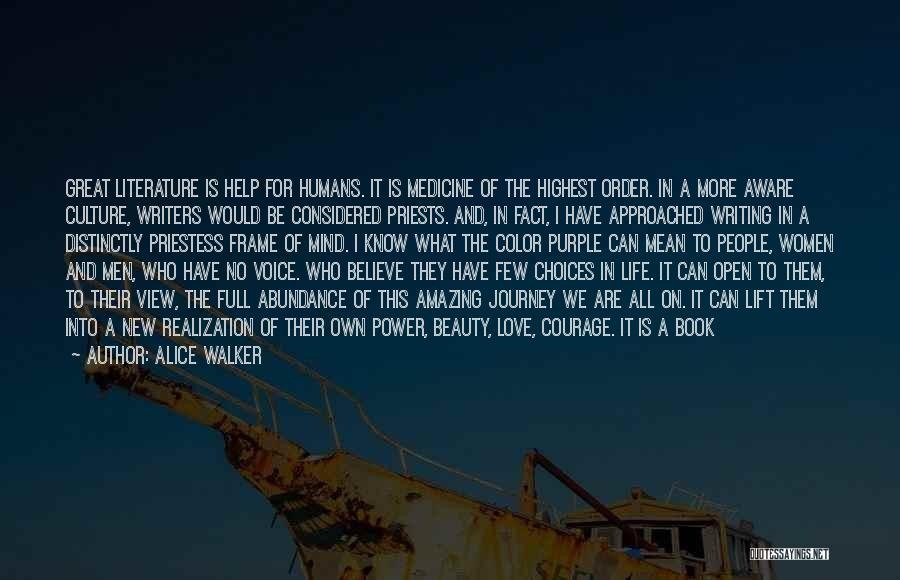 Life Is Full Of Change Quotes By Alice Walker