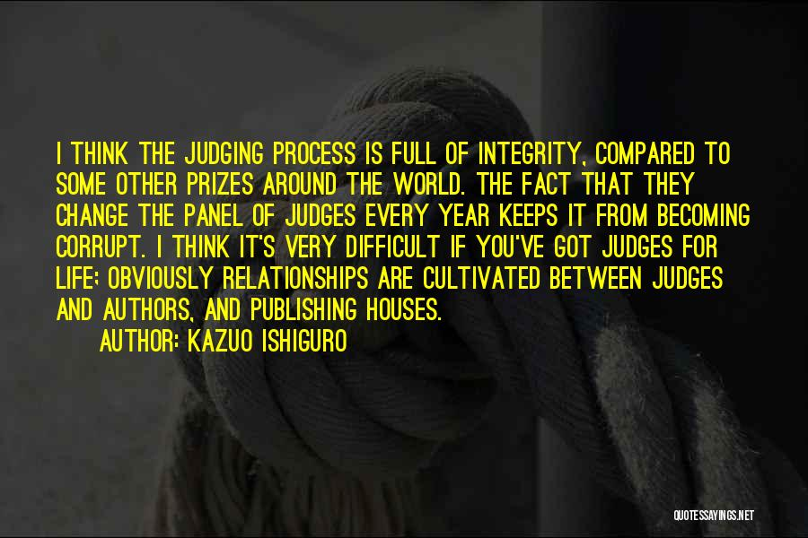 Life Is Full Of Change Quotes By Kazuo Ishiguro