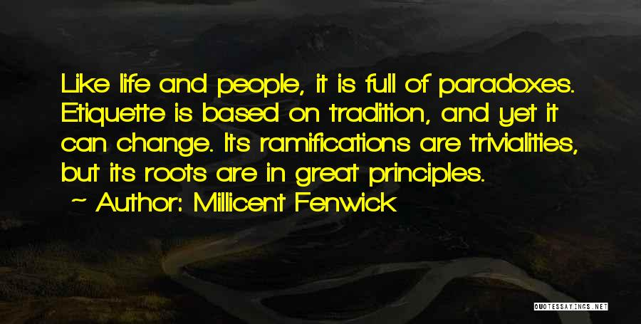 Life Is Full Of Change Quotes By Millicent Fenwick