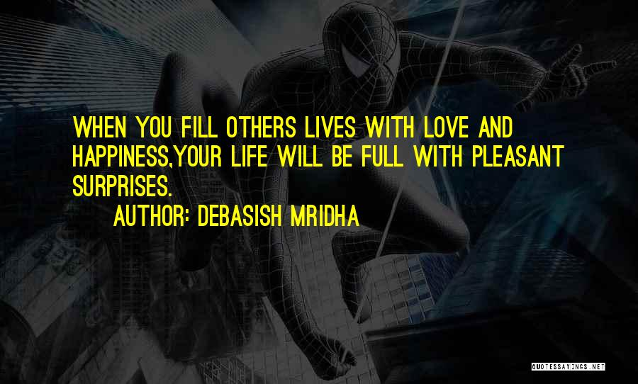 Life Is Full Of Surprises Love Quotes By Debasish Mridha