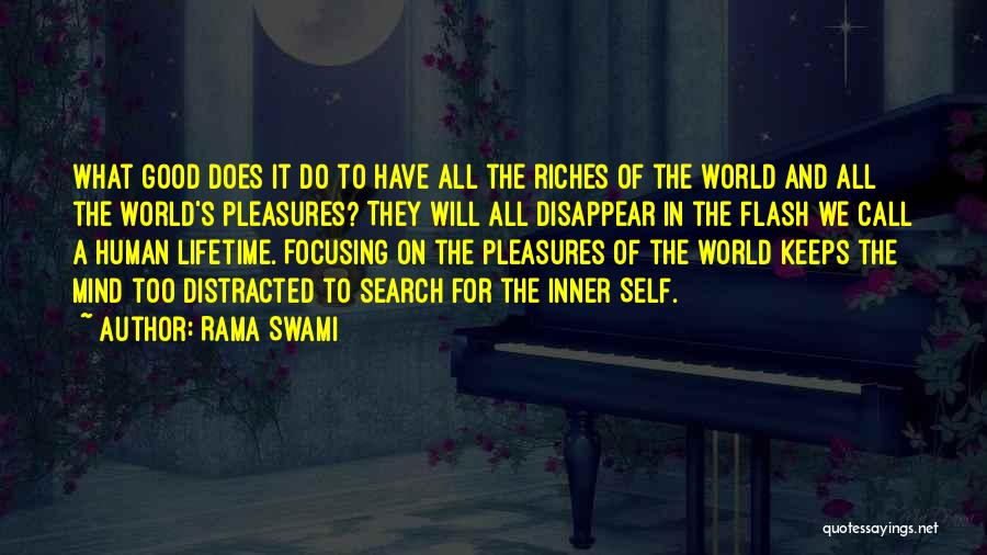 Life Is Good Search Quotes By Rama Swami