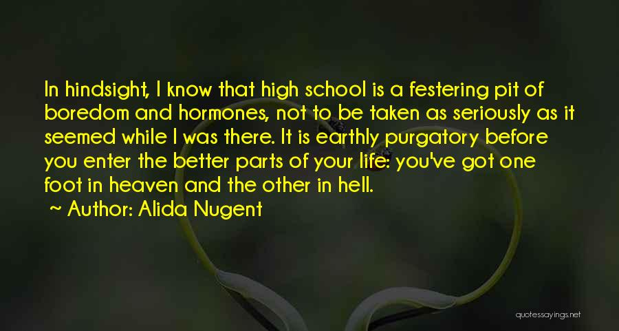 Life Is Hell Without You Quotes By Alida Nugent