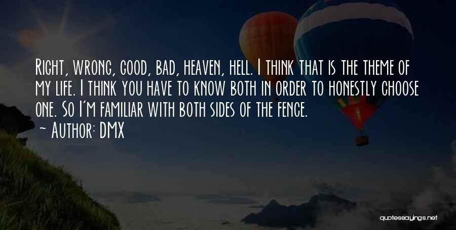 Life Is Hell Without You Quotes By DMX