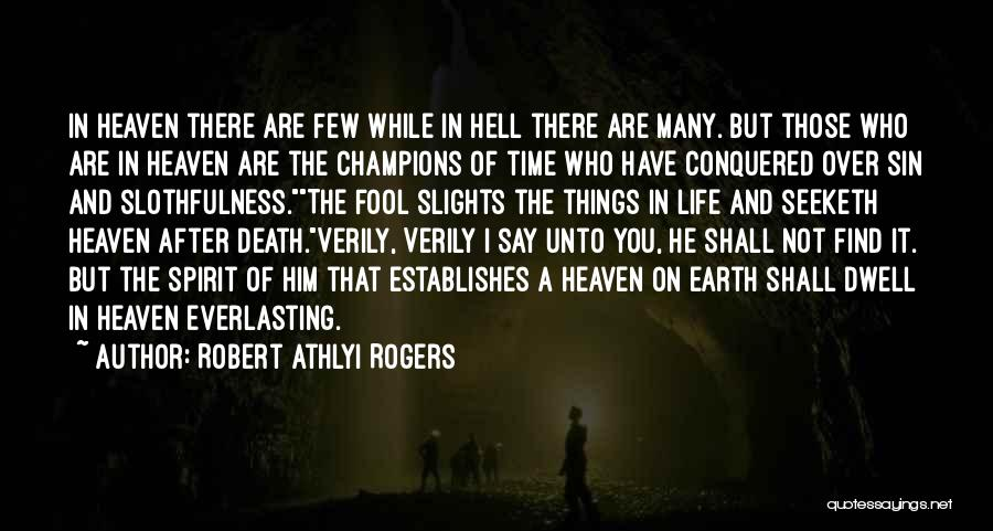 Life Is Hell Without You Quotes By Robert Athlyi Rogers