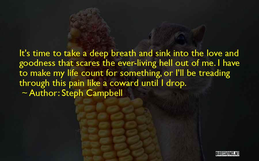 Life Is Hell Without You Quotes By Steph Campbell