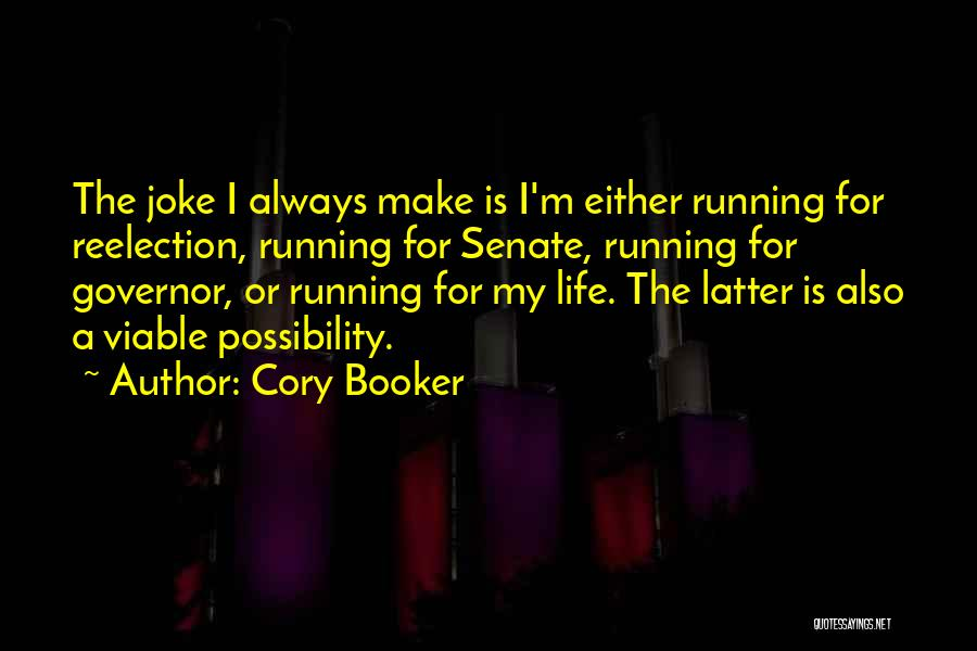 Life Is Just A Joke Quotes By Cory Booker