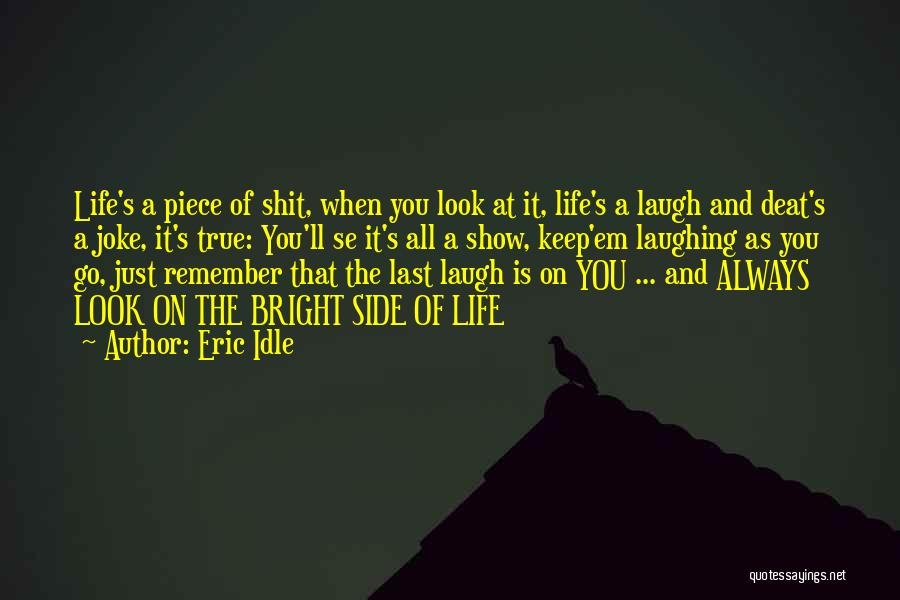 Life Is Just A Joke Quotes By Eric Idle