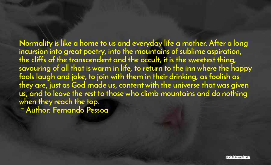 Life Is Just A Joke Quotes By Fernando Pessoa