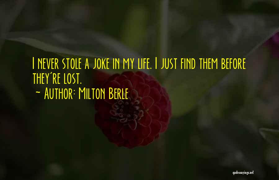 Life Is Just A Joke Quotes By Milton Berle