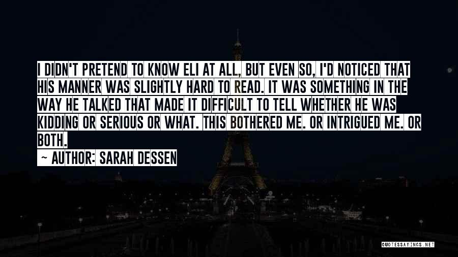 Life Is Just A Joke Quotes By Sarah Dessen