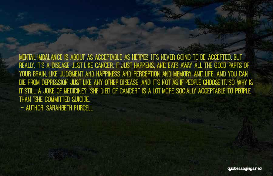 Life Is Just A Joke Quotes By Sarahbeth Purcell