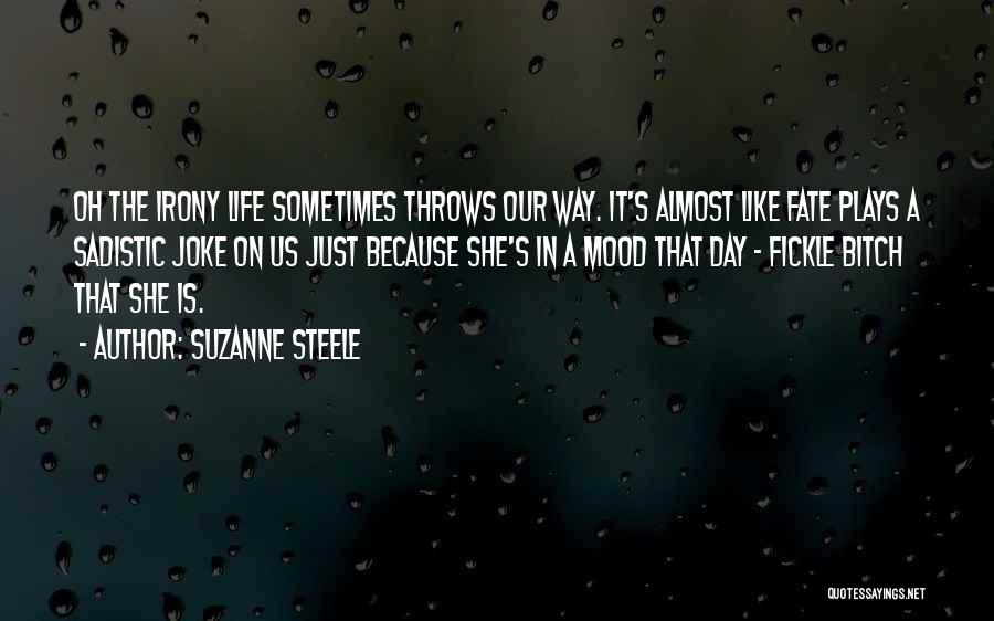 Life Is Just A Joke Quotes By Suzanne Steele