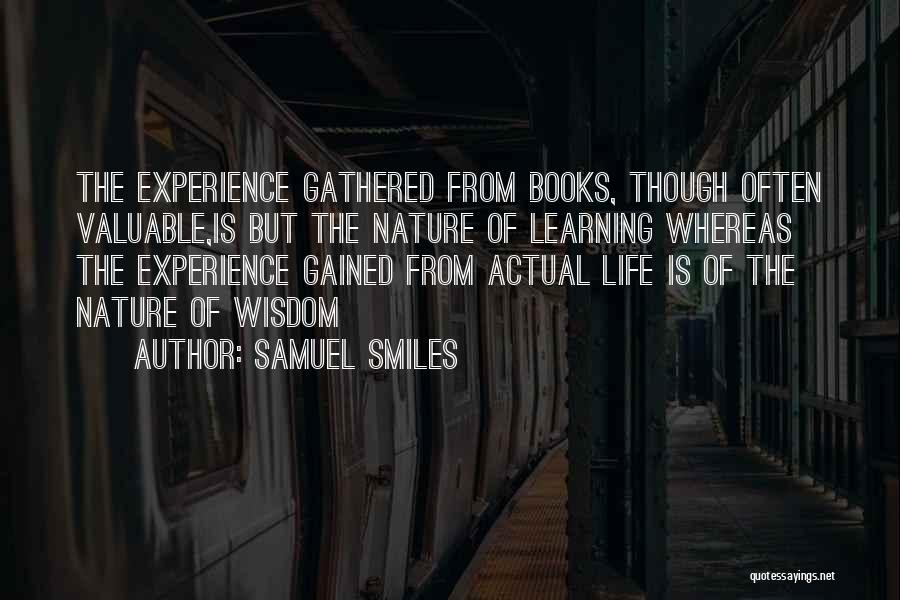 Life Is Learning Experience Quotes By Samuel Smiles