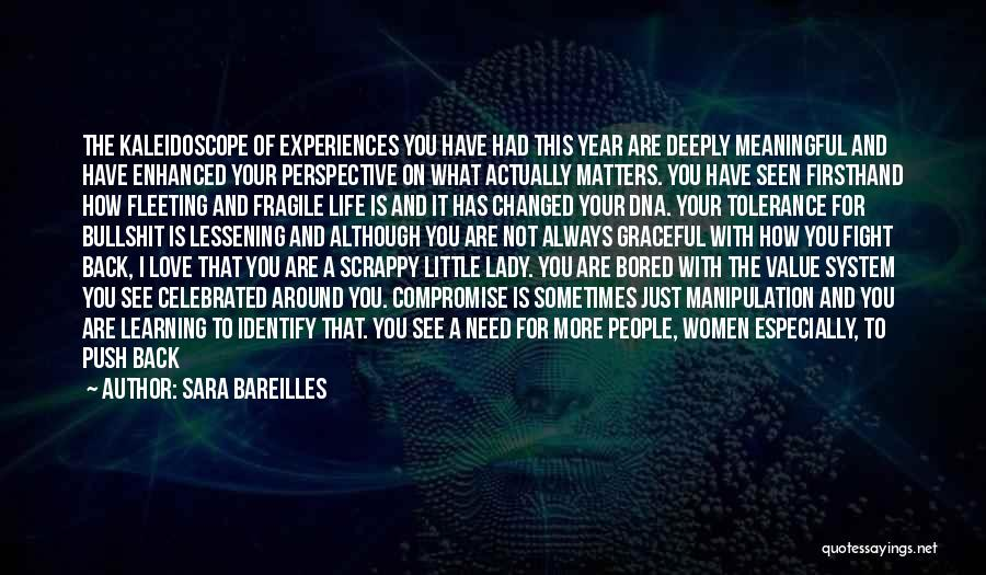 Life Is Learning Experience Quotes By Sara Bareilles