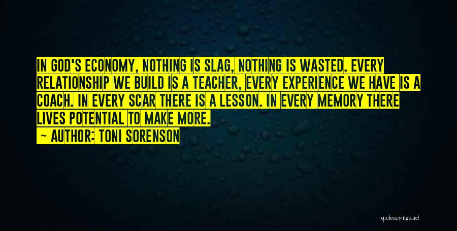 Life Is Learning Experience Quotes By Toni Sorenson