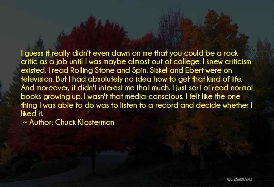 Life Is Like A Rolling Stone Quotes By Chuck Klosterman