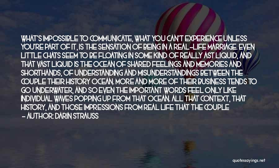 Life Is Like Waves Quotes By Darin Strauss