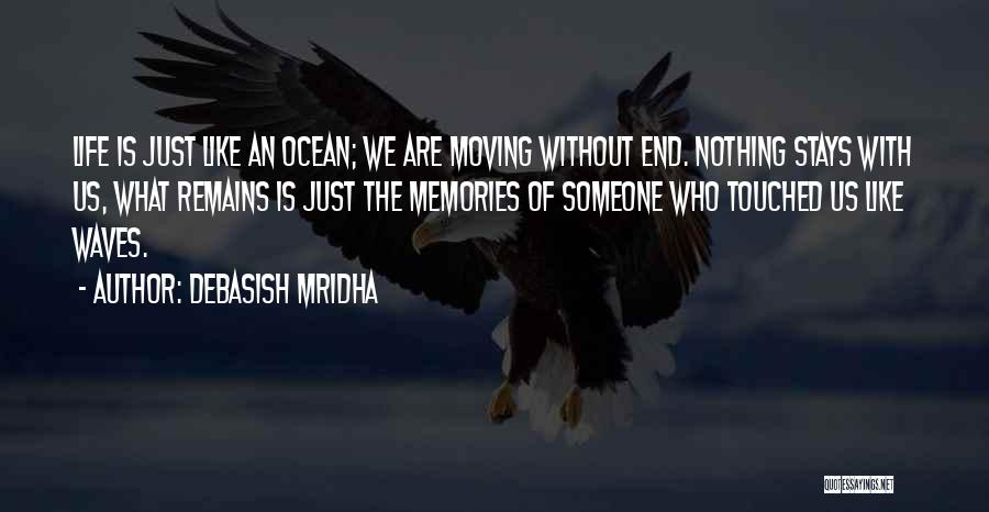 Life Is Like Waves Quotes By Debasish Mridha