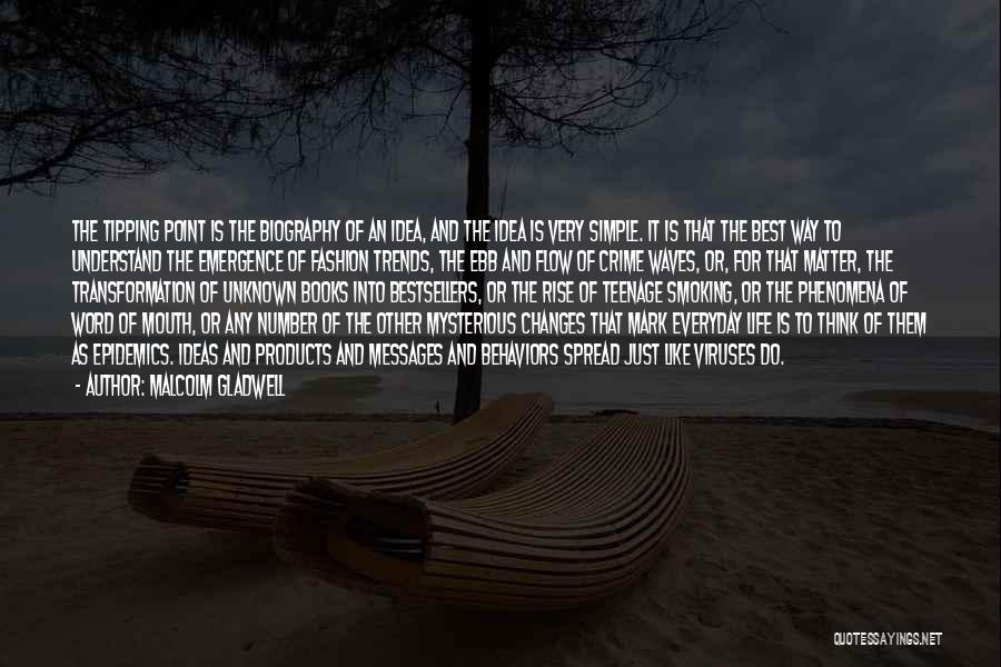 Life Is Like Waves Quotes By Malcolm Gladwell