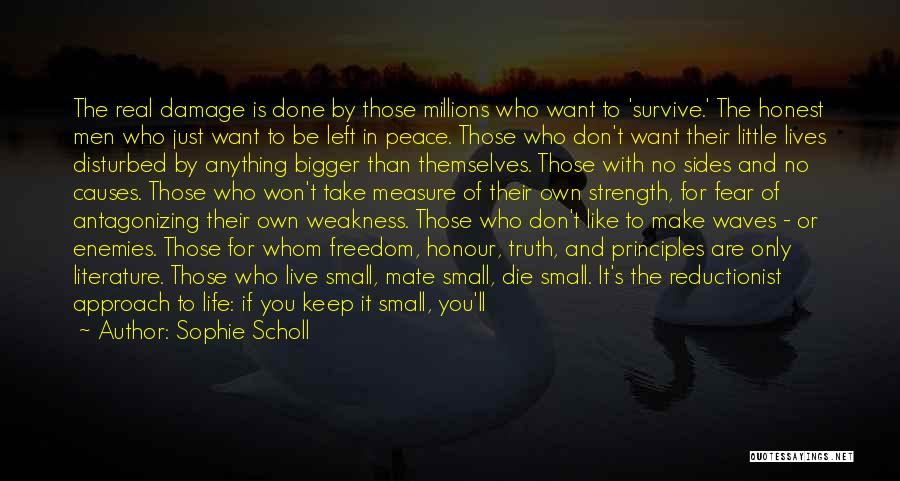 Life Is Like Waves Quotes By Sophie Scholl
