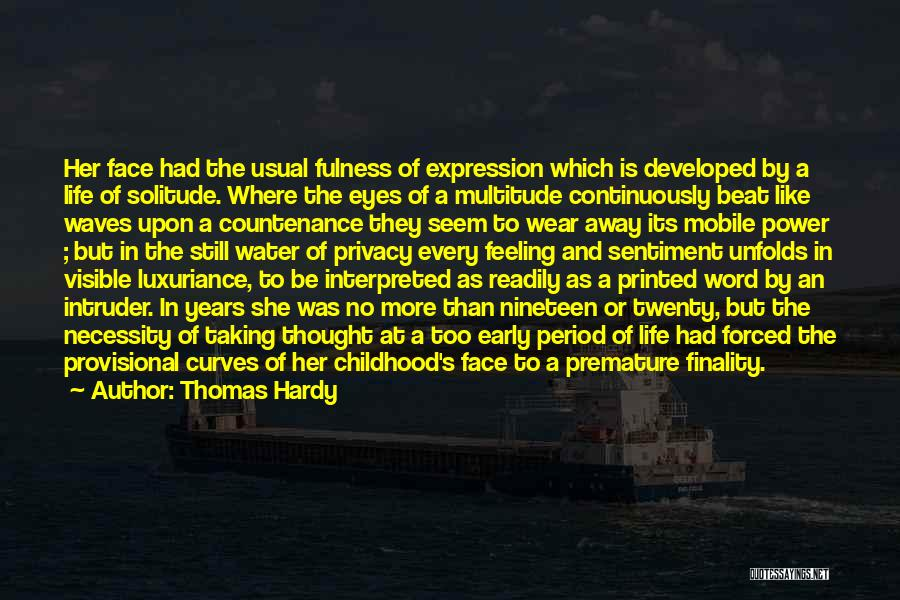 Life Is Like Waves Quotes By Thomas Hardy