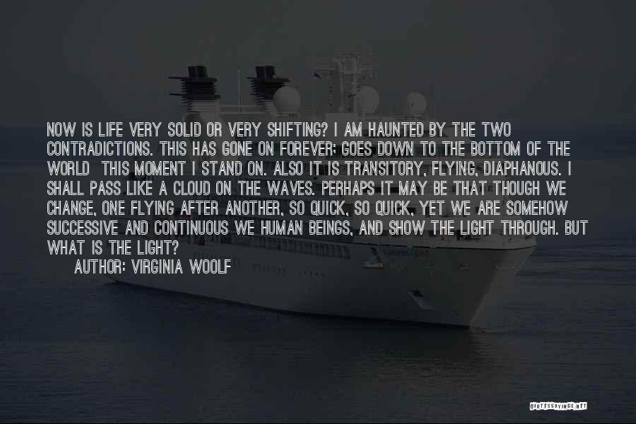 Life Is Like Waves Quotes By Virginia Woolf
