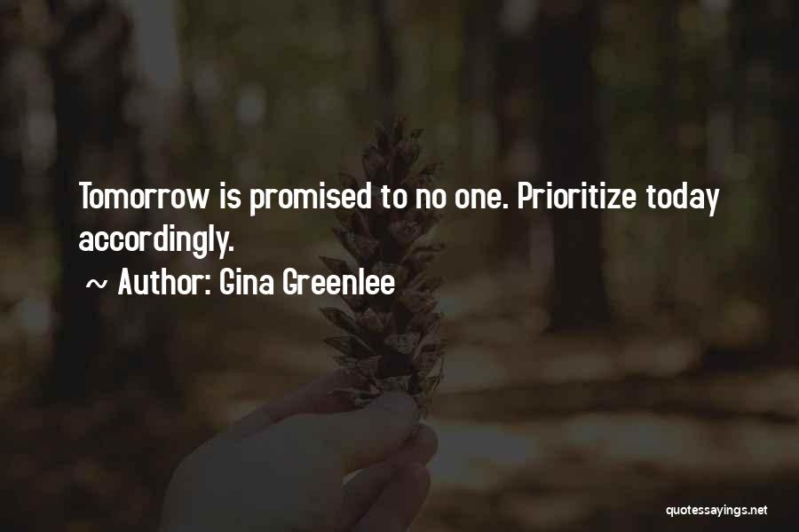 Life Is Not Short Quotes By Gina Greenlee