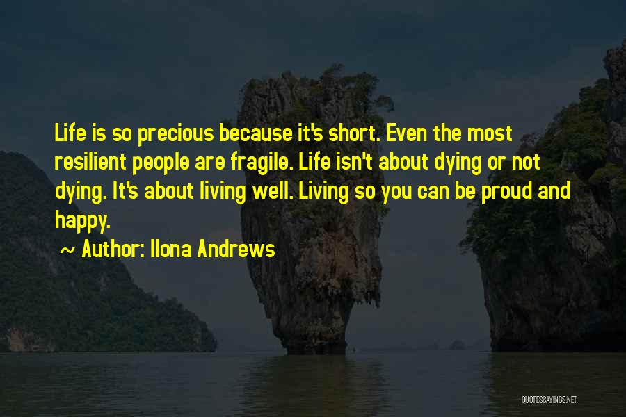 Life Is Not Short Quotes By Ilona Andrews