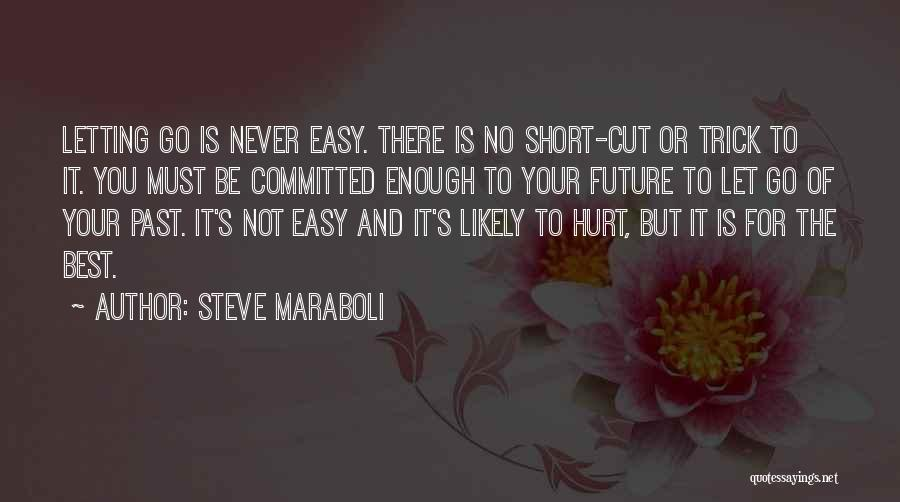 Life Is Not Short Quotes By Steve Maraboli