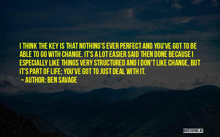 Life Is Perfect With You Quotes By Ben Savage