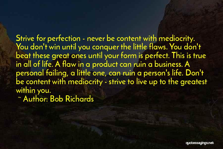 Life Is Perfect With You Quotes By Bob Richards