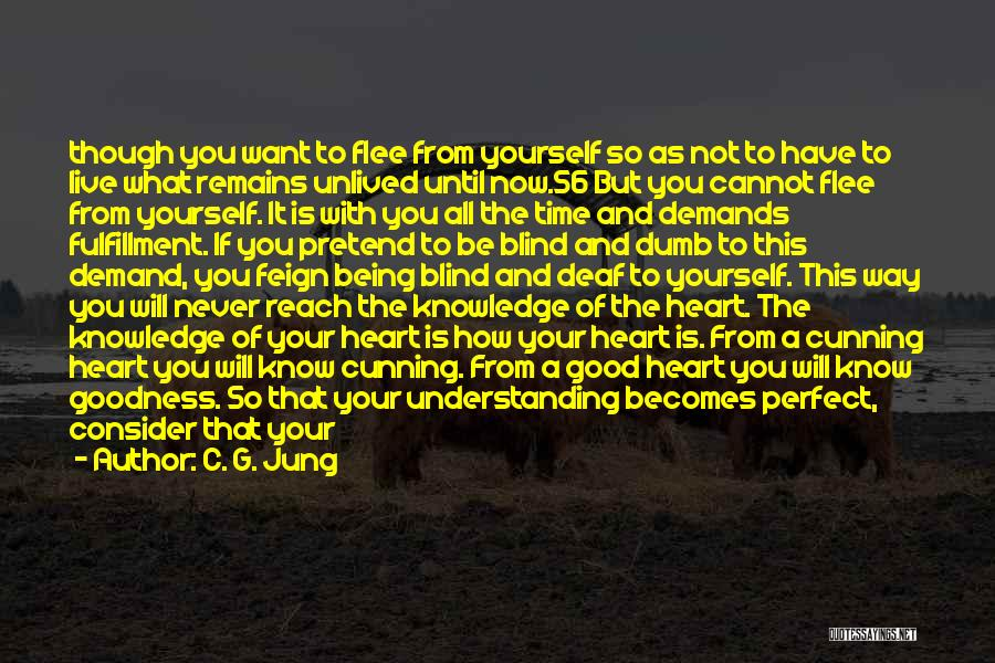 Life Is Perfect With You Quotes By C. G. Jung