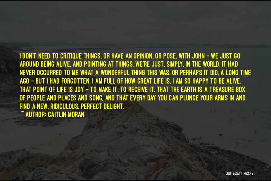 Life Is Perfect With You Quotes By Caitlin Moran