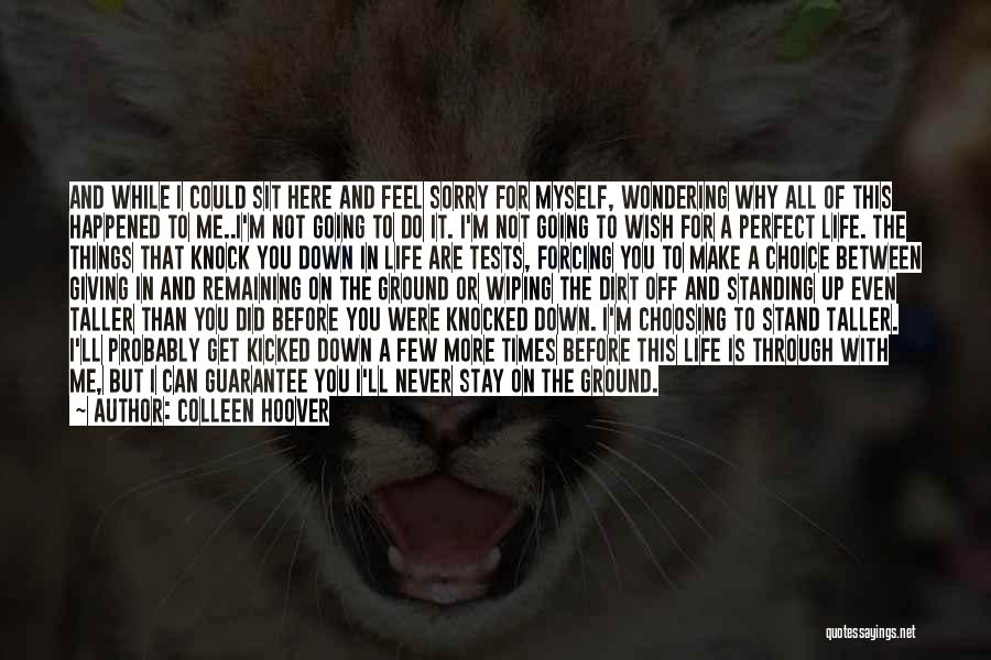 Life Is Perfect With You Quotes By Colleen Hoover