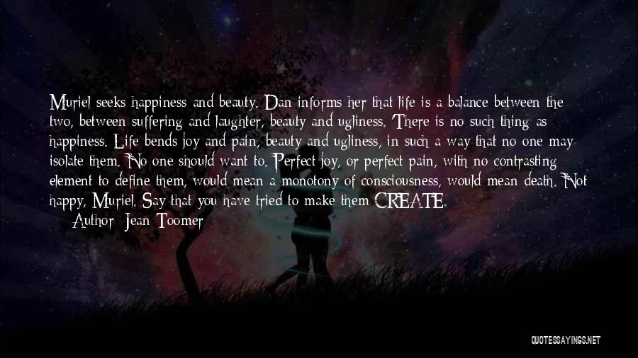 Life Is Perfect With You Quotes By Jean Toomer