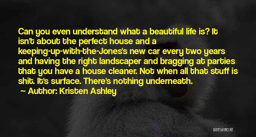 Life Is Perfect With You Quotes By Kristen Ashley
