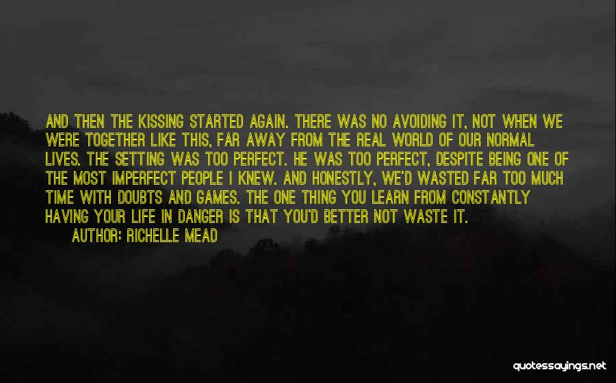 Life Is Perfect With You Quotes By Richelle Mead
