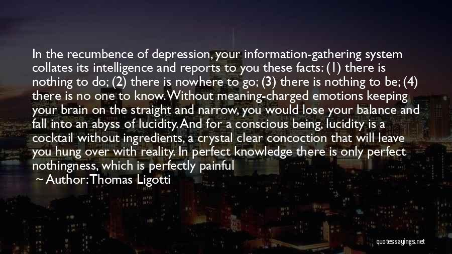 Life Is Perfect With You Quotes By Thomas Ligotti