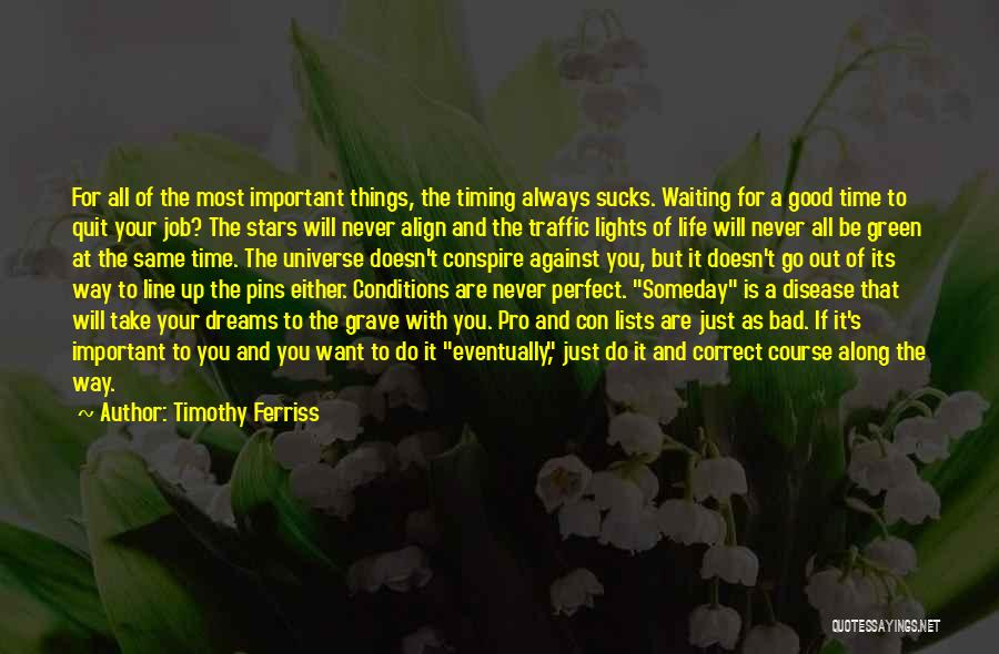 Life Is Perfect With You Quotes By Timothy Ferriss