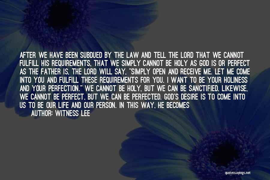 Life Is Perfect With You Quotes By Witness Lee