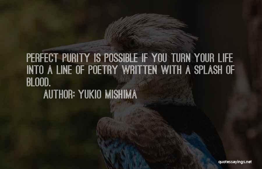 Life Is Perfect With You Quotes By Yukio Mishima